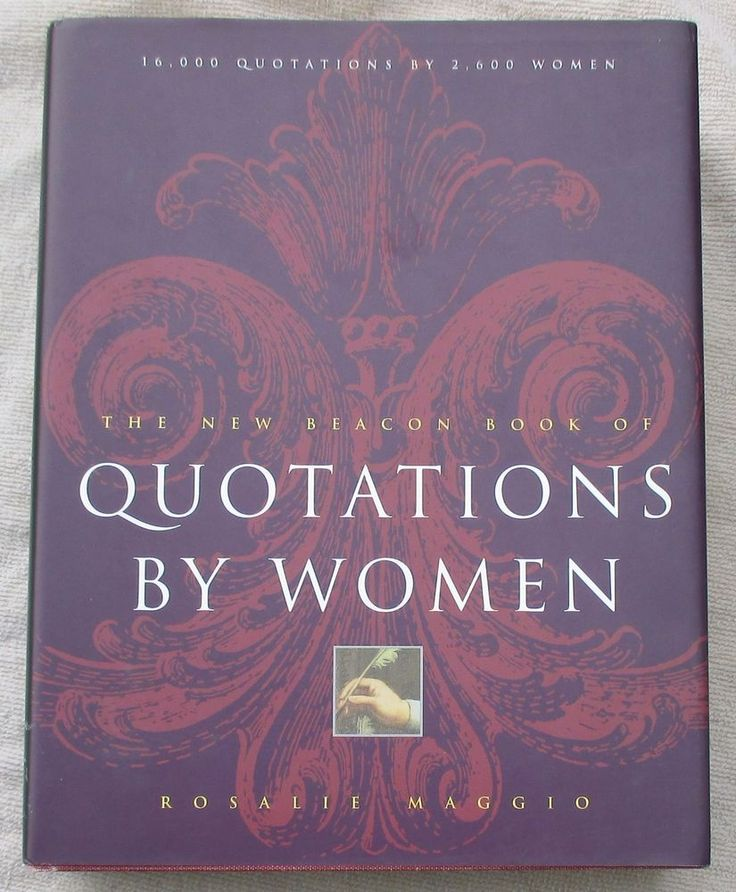 """THE NEW BEACON BOOK OF QUOTATIONS BY WOMEN"" SIGNED BY EDITOR ROSALIE MAGGIO"