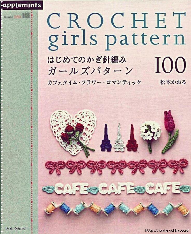 Asahi original crochet girls pattern  Crochet edgings, flowers, doilies, applique ... #Japanese #crochet #book