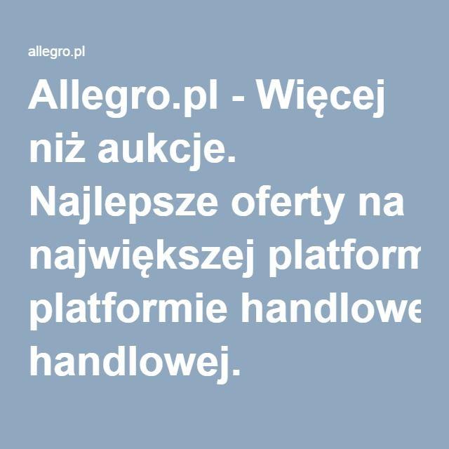 Allegro.pl - Więcej niż aukcje. Najlepsze oferty na największej platformie handlowej.