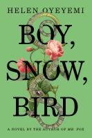 From the prizewinning author of Mr. Fox, the Snow White fairy tale brilliantly recast as a story of family secrets, race, beauty, and vanity...
