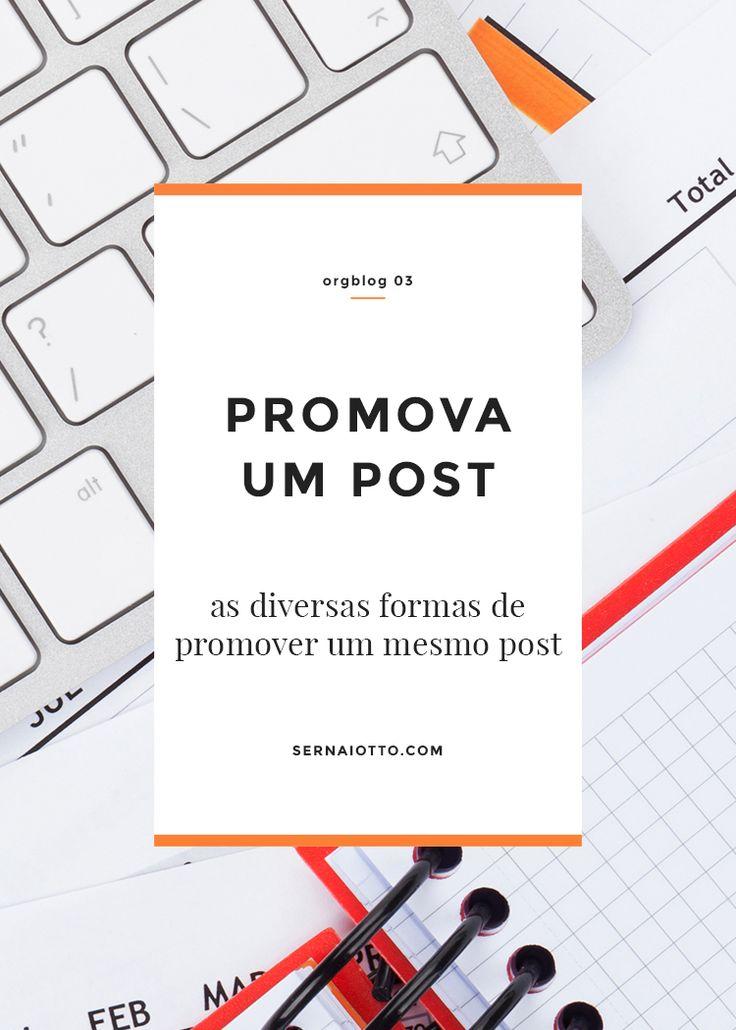 ORGblog, aprimorando seu blog em 25 passos (e 1 bônus). Aprenda as melhores formas de promover posts individuais e a importância dessa divulgação.