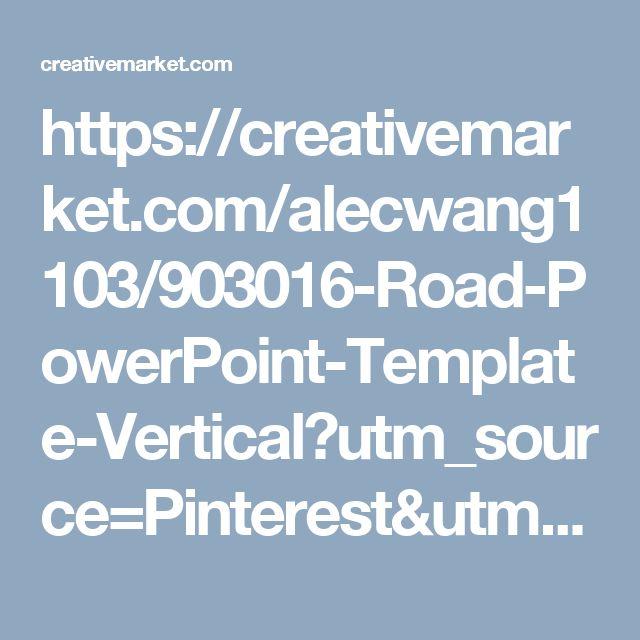 https://creativemarket.com/alecwang1103/903016-Road-PowerPoint-Template-Vertical?utm_source=Pinterest&utm_medium=CM Social Share&utm_campaign=Product Social Share&utm_content=Road PowerPoint Template Vertical ~ Presentation Templates on Creative Market
