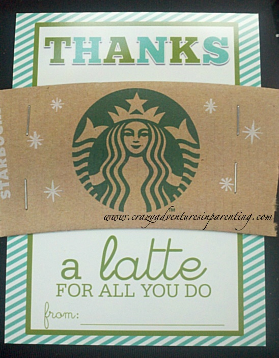 Easy teacher gift craft thanks a latte starbucks gift Thanks for all you do gifts