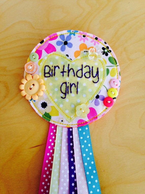 Birthday girl handmade fabric badge/rosette by Fourlittlepockets