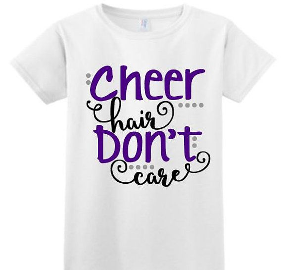 Cheer Shirt, Cheer Hair Don't Care Tshirt, Gift for Cheerleader, Cheerleader Shirt, Cheerleading shirt, Cheer, Live Love Cheer, School Cheer