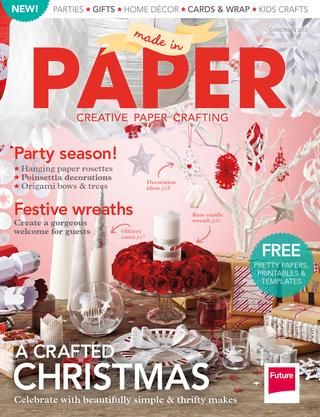 Made in Paper issue 2 - delighted to have my wreaths in this issue1!