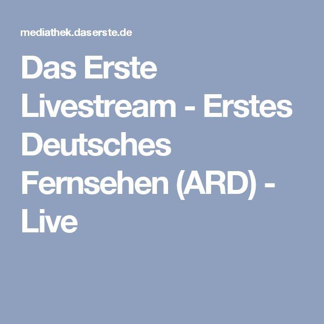 Das Erste Livestream - Erstes Deutsches Fernsehen (ARD) - Live