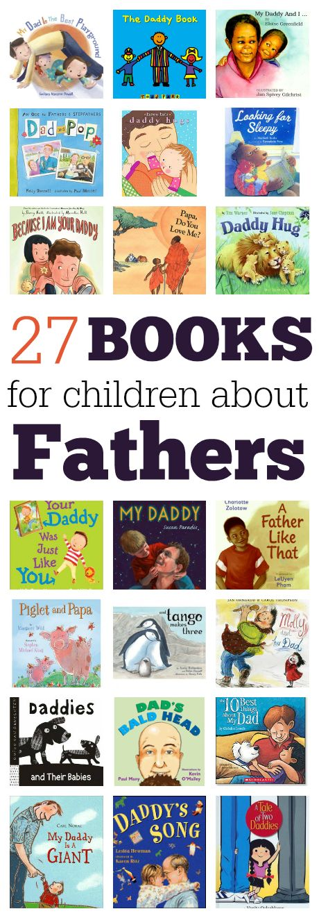 Grab one and wrap it up for father's day! 27 books about dads.
