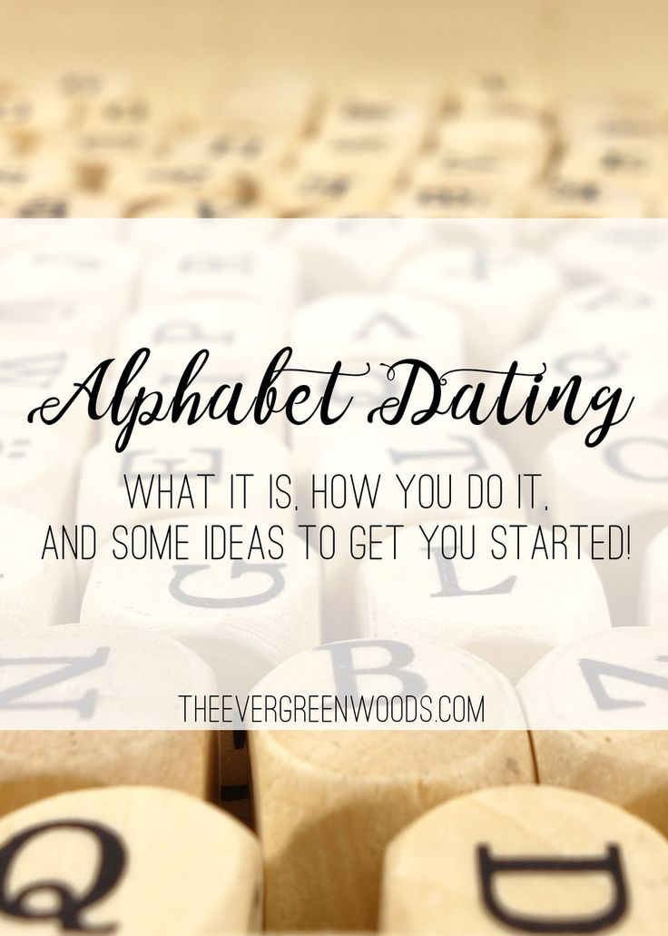 alphabet dating ideas a Whether you're celebrating an anniversary or simply spicing up a blessedly-free weekend, these are the best date ideas that get you fun quality time.