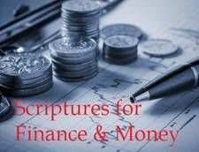 Bible Verses on #Finances and money. You can meditate on these daily to understand God's view on your financial prosperity. http://www.missionariesofprayer.org/2014/07/bible-verses-finances/