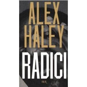 Radici: Amazon.it: Alex Haley, M. Amante: Libri