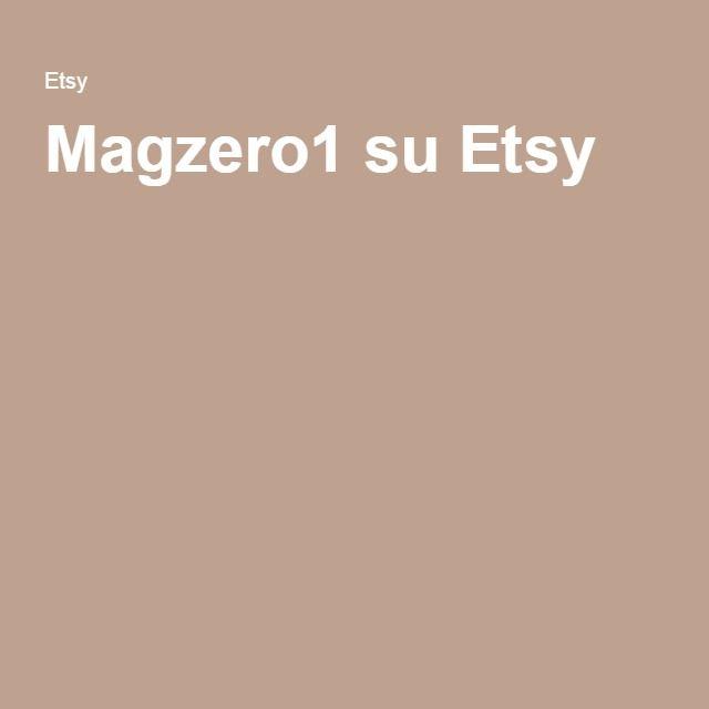 Magzero1 su Etsy