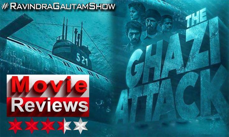 "Movie Review: ""The Ghazi Attack "" Rana Daggubati, Kay Kay Menon, Taapsee Pannu"