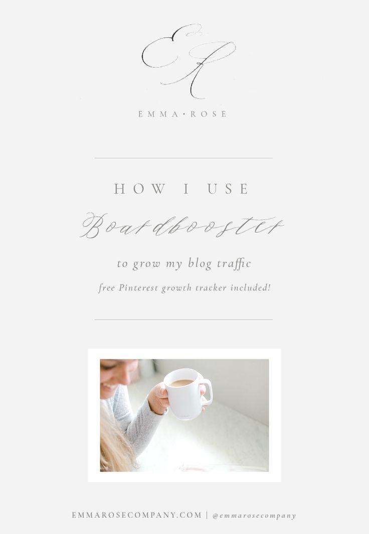 How I Use Boardbooster to grow my blog Traffic | Emma Rose Company | Pinterest Secrets | Blogging Tips and Tricks_ERC Blog Template.jpg