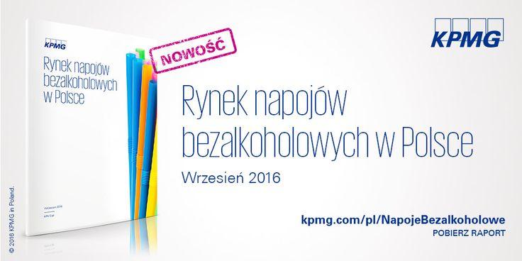 Rynek napojów bezalkoholowych w Polsce | #napojebezalkoholowe #KPMG #rynek #Polska #Poland