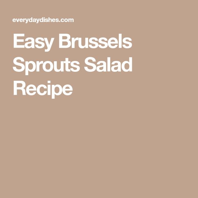 Easy Brussels Sprouts Salad Recipe
