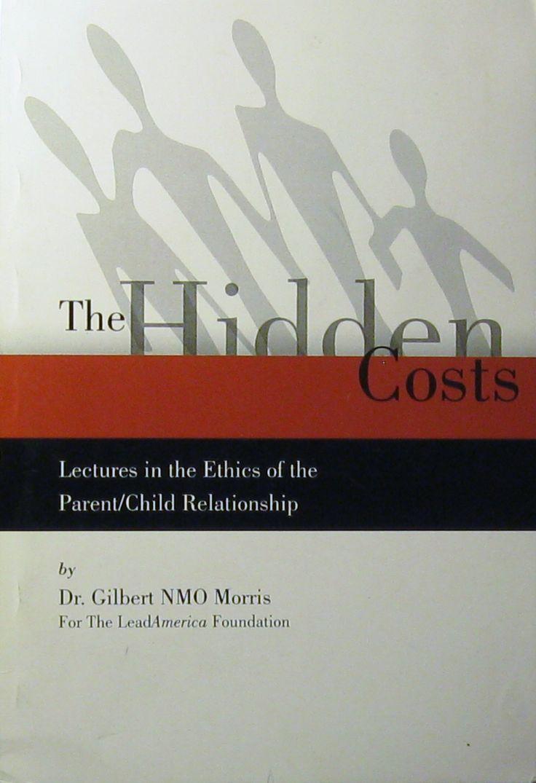 The Hidden Costs: Gilbert NMO-Morris: Amazon.com: Books