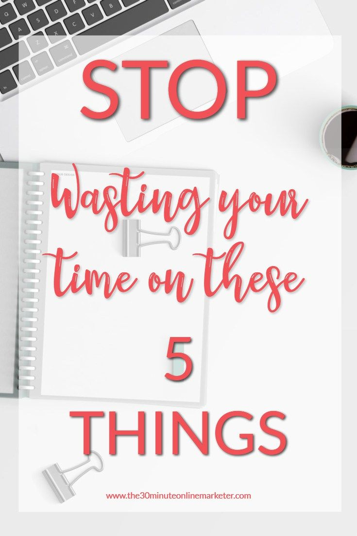 Feeling like you are always wasting your time and not getting enough done? Check out the 5 things that stop you from getting more done #productivity #timemanagement #workingfromhome