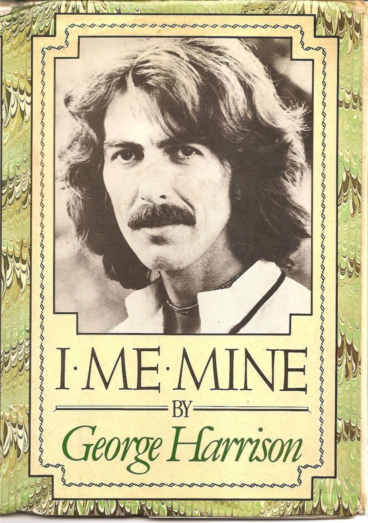 George Harrison's autobiography.