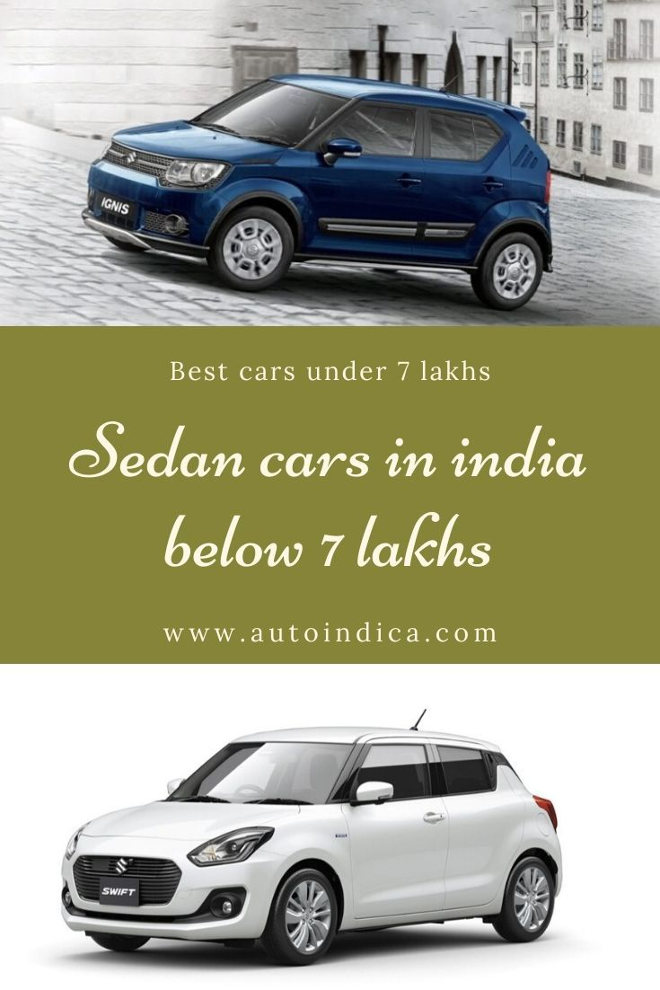 Sedan Cars In India Below 7 Lakhs Sedan Cars Sedan New Hyundai