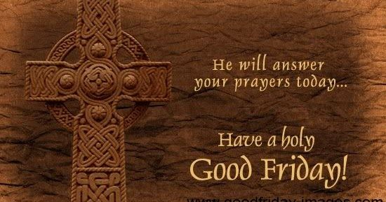 good friday images 2017, good friday images download, good friday pictures, Happy Good Friday images 2017, Good Friday images, Good Friday quotes, good Friday greetings, good Friday pictures,