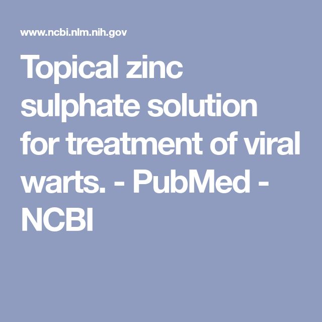 Topical zinc sulphate solution for treatment of viral warts. - PubMed - NCBI