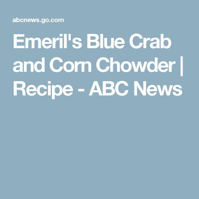 Emeril's Blue Crab and Corn Chowder   Recipe - ABC News