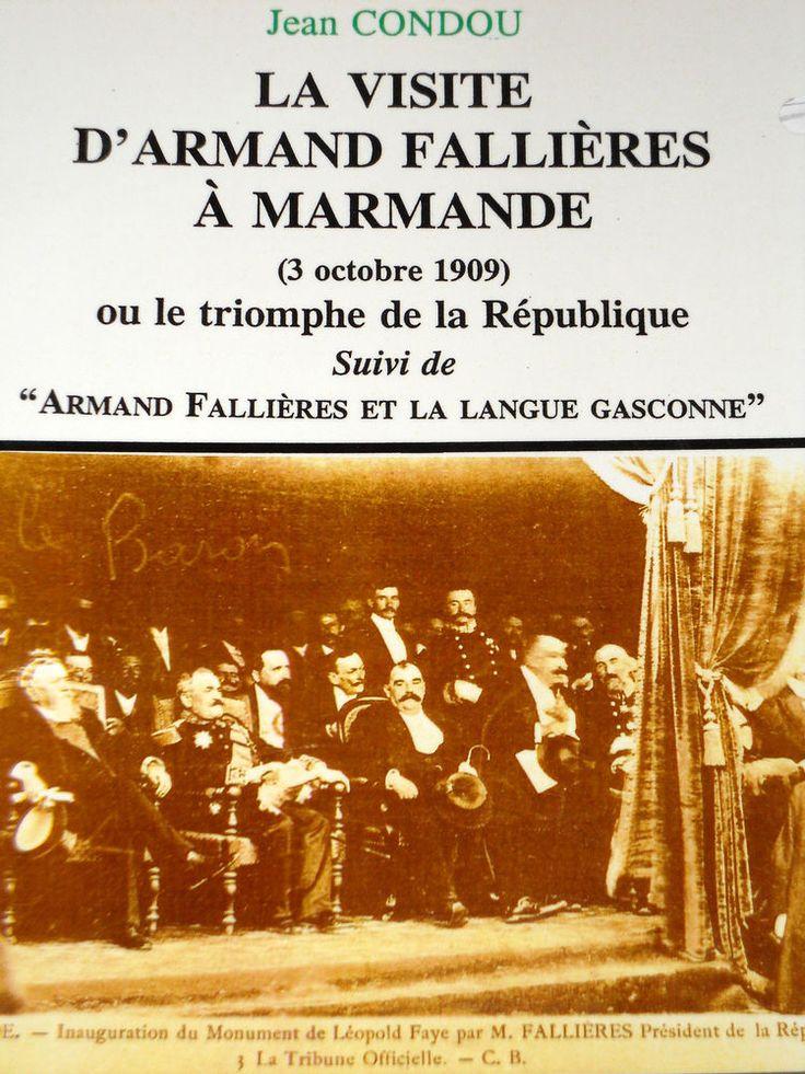 La visite du Président de la République Armand Fallières à Marmande le 3/10/1909