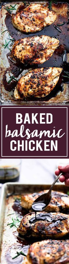 Baked Balsamic Chicken | Creme de la Crumb *This chicken, paired with roasted potatoes and carrots, with a side of buttery, garlic & parmesan brushed loaf of bread was AH-MAZING!!