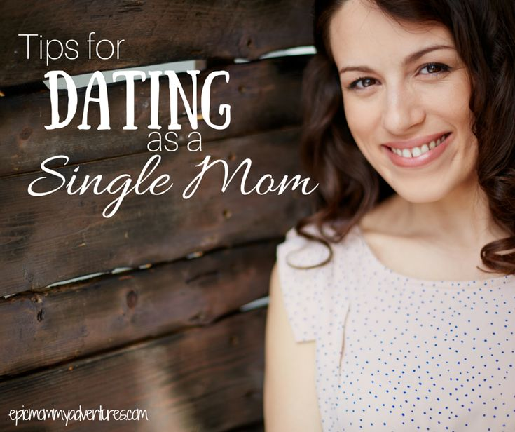 Seven Tips for Dating a Single Parent