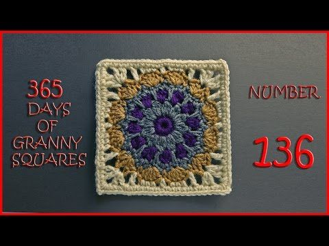 365 Days of Granny Squares Number 136 - YouTube