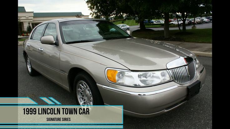 1999 Lincoln Town Car Signature Series in 2020 Lincoln