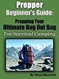 Free Kindle Book -   Bug Out Bag: The Prepper Beginner's Guide To The Ultimate B.O.B. For Survival Camping Check more at http://www.free-kindle-books-4u.com/sports-outdoorsfree-bug-out-bag-the-prepper-beginners-guide-to-the-ultimate-b-o-b-for-survival-camping-2/ #Prepperbeginner