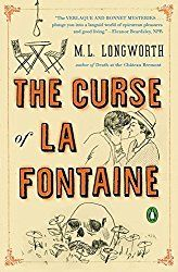 Today we're reading a slow-paced mystery, The Curse of La Fontaine by M. L. Longworth for Book Beginnings on Fridays. Book Beginnings is a fun meme hosted by Rose City Reader blog. To participate, share the first sentence or so of a novel you are reading and your thoughts about it. When you are finished, …