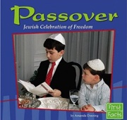 Passover: Jewish Celebration of Freedom