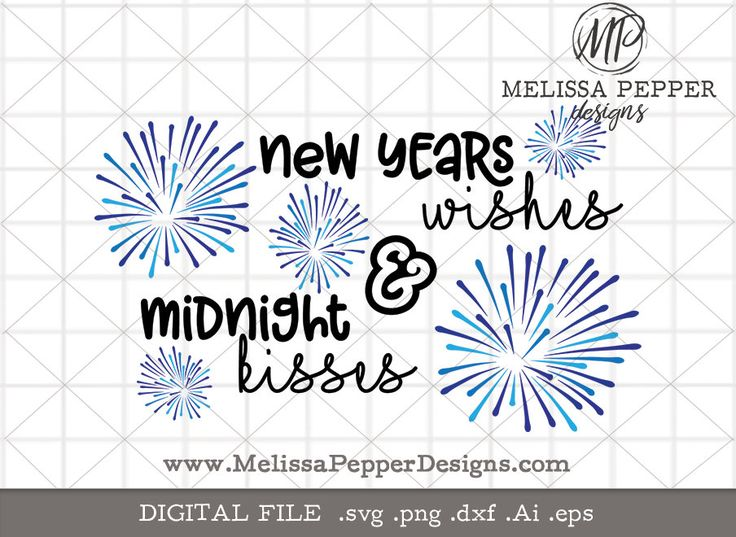 new years wishes svg,new years svg,midnight kisses,2018 shirt design,new years eve party, svg file,ball drop 2018,new years design,nye2018 by MelissaPepperDesigns on Etsy