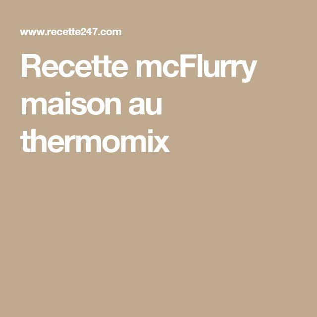 Recette mcFlurry maison au thermomix