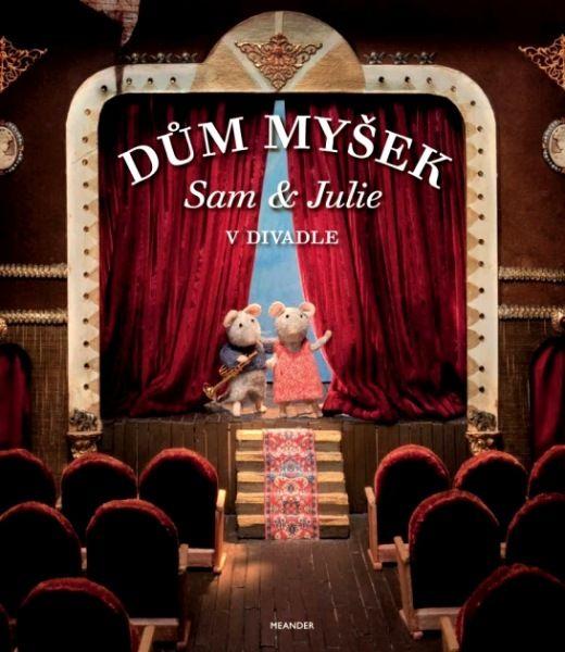 Dům myšek - Sam a Julie v divadle