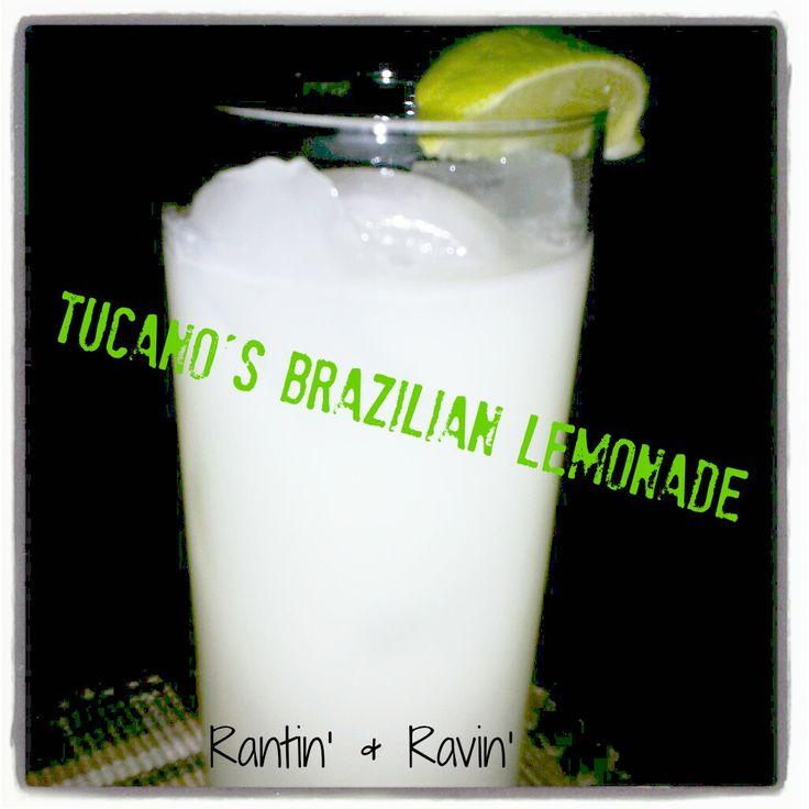 TUCANO'S BRAZILIAN LEMONADE!!!    Oh my yumminess! This is the best stuff ever!