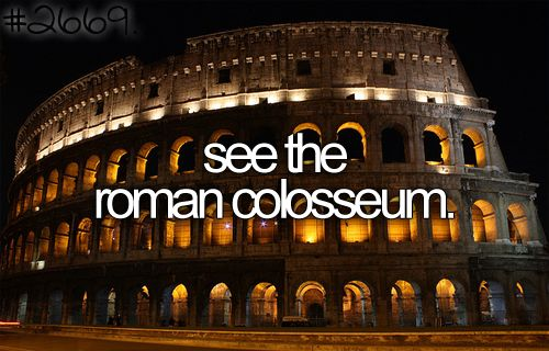 see the roman colosseum