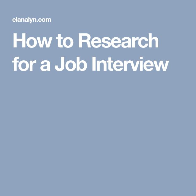 How to Research for a Job Interview #Jobinterviews