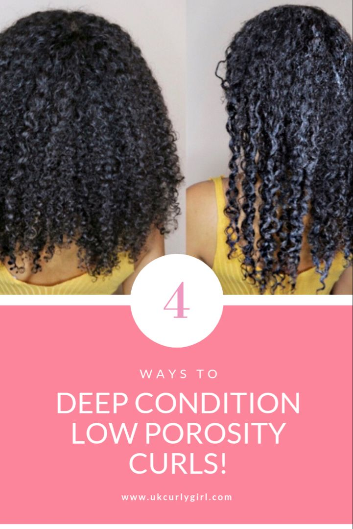 How To Deep Condition Low Porosity Curly Hair Low Porosity Hair