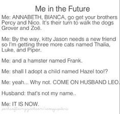 percy jackson headcanons - This is my future, except i just have a crapton of cats, no actual children
