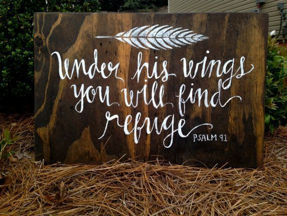 Under his wings you will find refuge | Psalm 41 | Scripture Sign | Hand Painted | Hand Lettered | Home Decor