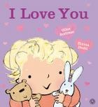 I Love You by Giles Andreae, Illustrated by Emma Dodd