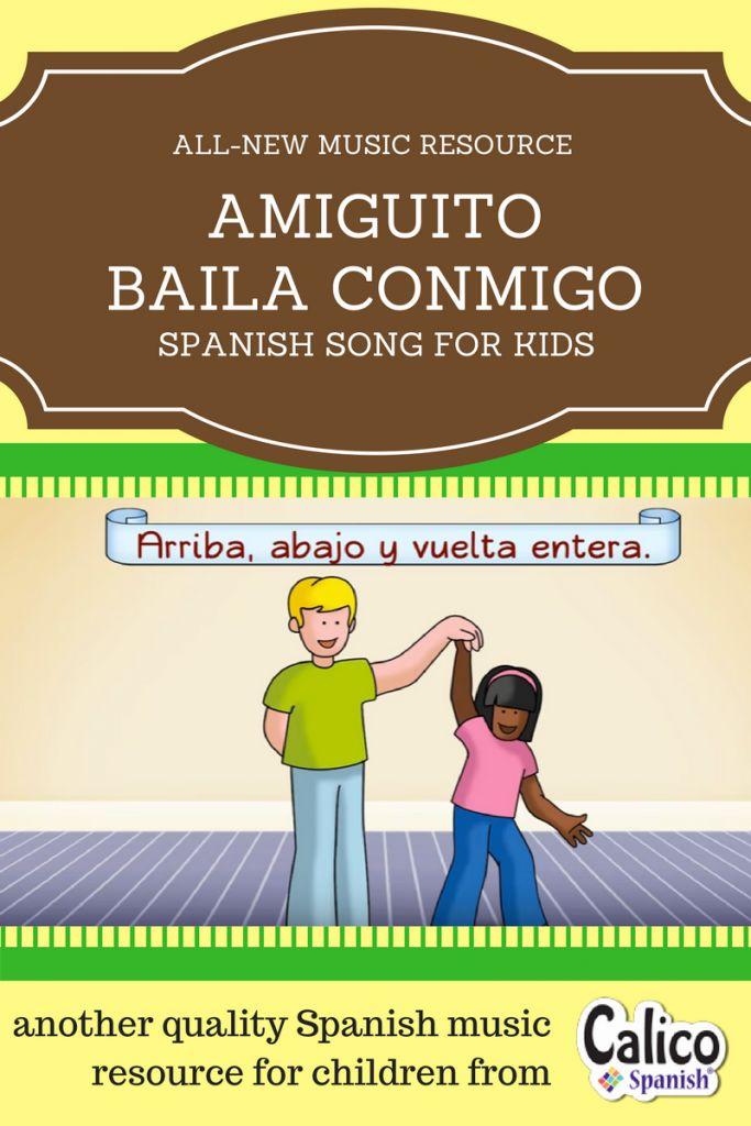 Amiguito baila conmigo - new Spanish song from Calico Spanish