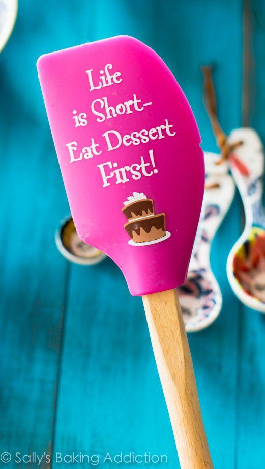 Life is Short Eat Dessert First!