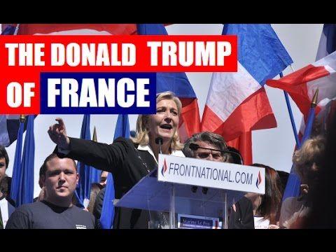 "Marine Le Pen, ""The Donald Trump of France"""