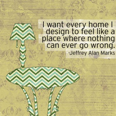 I want every home interior design quotes pinterest for House interior design quotes
