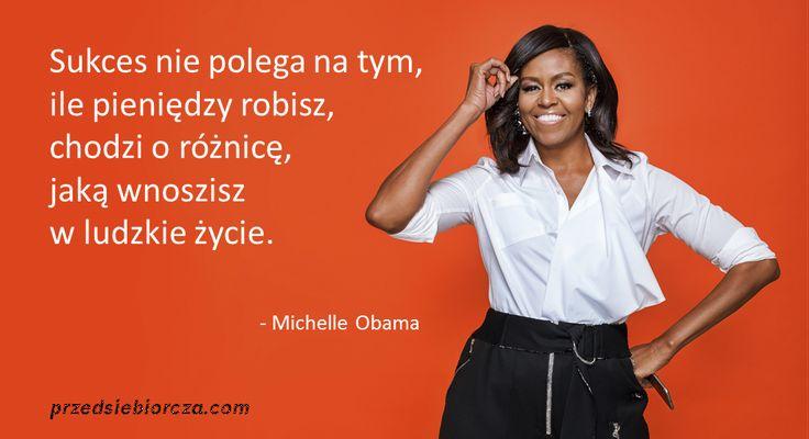 Sukces wg Michelle Obama